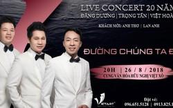 """Live concert """"Đường chúng ta đi"""""""