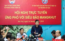 Siêu bão Mangkhut: Thực hiện lệnh cấm biển, sơ tán người dân trước 17h ngày 16/9/2018
