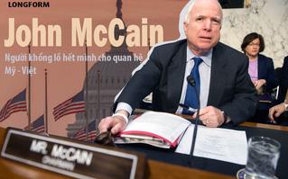John McCain: Người khổng lồ hết mình cho quan hệ Mỹ - Việt