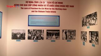 Triển lãm hơn 200 hiện vật, tài liệu quý giá về Bác Hồ với công nhân