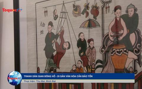 Tranh dân gian Đông Hồ - Di sản Văn hóa cần bảo tồn