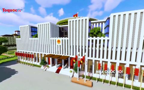 Công trình kiến trúc nổi tiếng của Việt Nam được tái hiện sống động qua game Minecraft