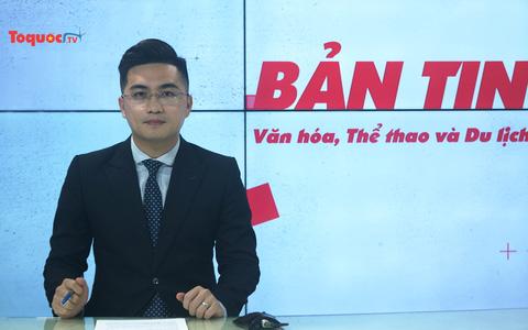 Bản tin truyền hình số 175: Quyết liệt hành đông đưa ngành VHTTDL từng bước phát triển