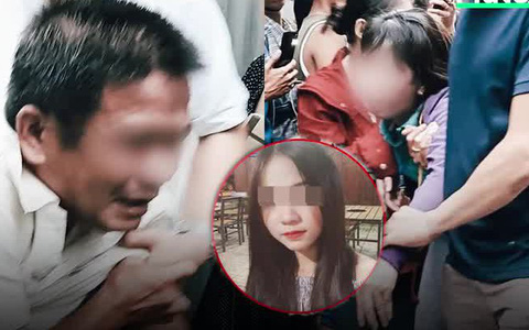 Phía sau vụ nữ sinh 19 tuổi bị sát hại có nỗi đau nào bằng cha mẹ nâng niu mấy chục năm trời giờ lại ngã quỵ