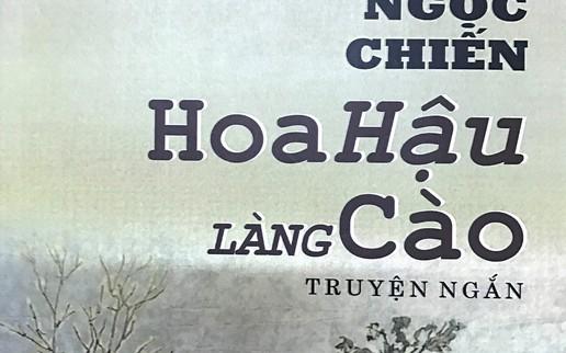 Đôi lời về tác phẩm được trao giải thưởng của Nguyễn Ngọc Chiến