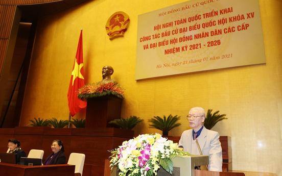 Tổng Bí thư, Chủ tịch nước: Chọn cán bộ xứng đáng để bầu ra những đại biểu Quốc hội, Hội đồng nhân dân các cấp đủ đức, đủ tài