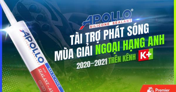 Apollo Silicone tài trợ phát sóng giải ngoại hạng Anh mùa giải 2020 - 2021