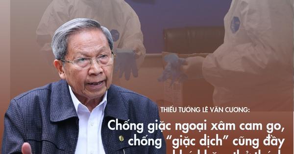 Thiếu tướng Lê Văn Cương: Chống giặc ngoại xâm cam...