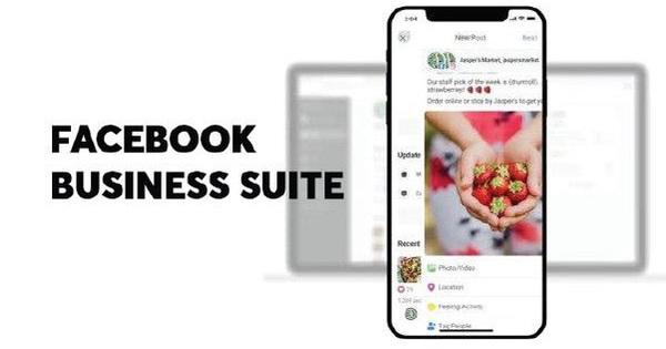 Lần đầu tiên Facebook ra mắt ứng dụng quản lý 2 trong 1 cho doanh nghiệp có thực sự xịn xò?