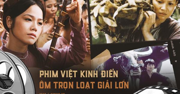 9 phim Việt kinh điển ẵm trọn loạt giải thưởng lớn:...