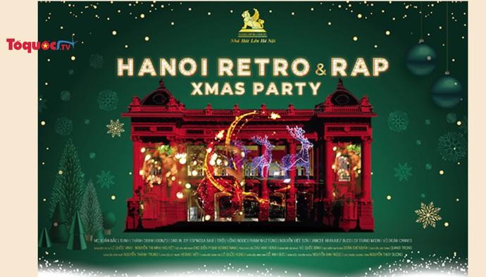 Đón Giáng sinh với bữa tiệc Retro & Rap ấm áp, sôi động